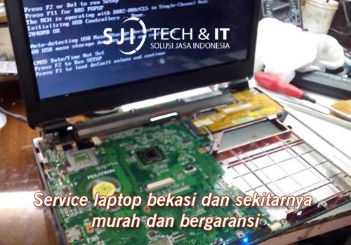 Service laptop bekasi dan sekitarnya murah dan bergaransi